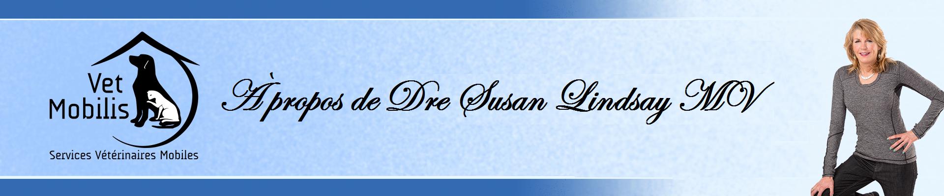 À propos de Dre Susan Lindsay MV